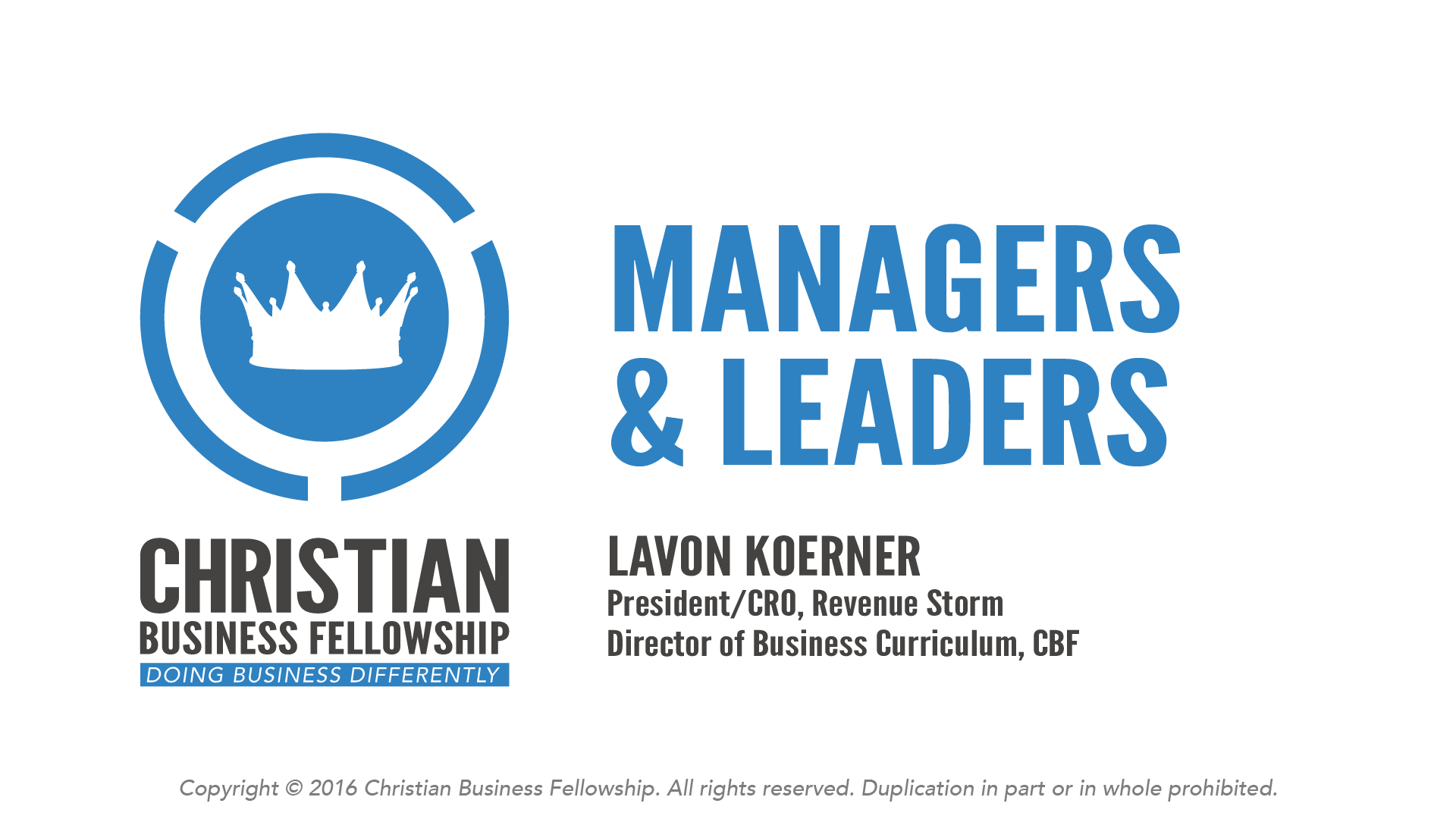 christian management and leadership Annual tax law and compliance: our most popular event of the year the latest information on tax, compensation, employment law and operational compliance changes, etc, you need to know to prepare your 2016 end-of-the-year tax filings and guide your ministries in 2017.